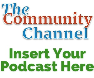 Introducing Community Channel – Insert Your Podcast Here