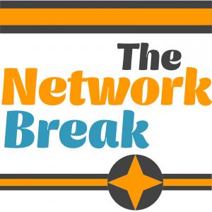 Network Break 22