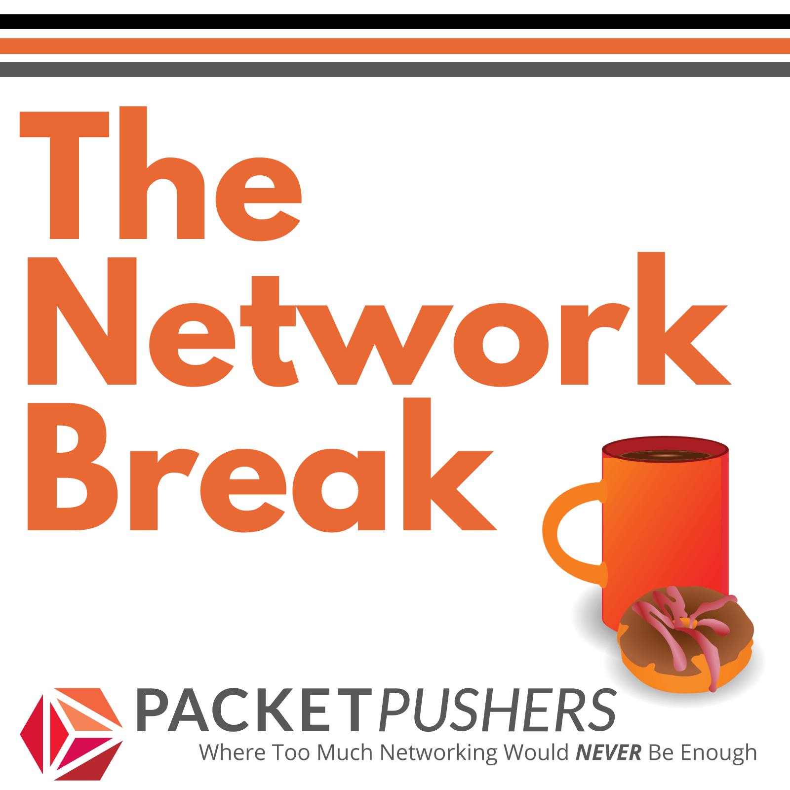 Packet Pushers - Network Break