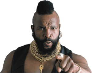 """I pity the fool who can't script a tool."""