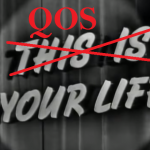 QOS Your Life