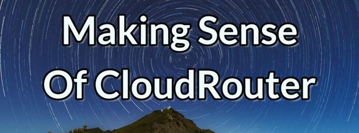 PQ Show 86: Making Sense Of CloudRouter