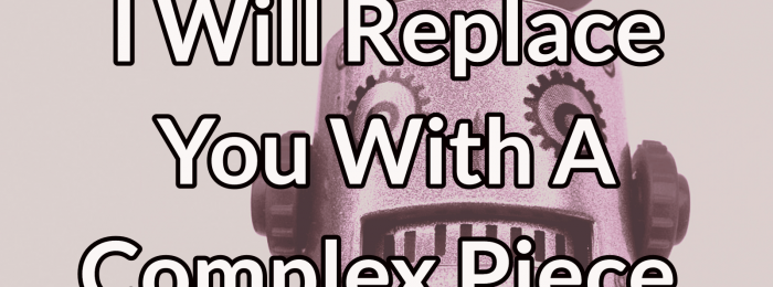 Datanauts 052: I Will Replace You With A Complex Piece Of Software