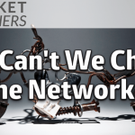 Why Can't We Change The Network?