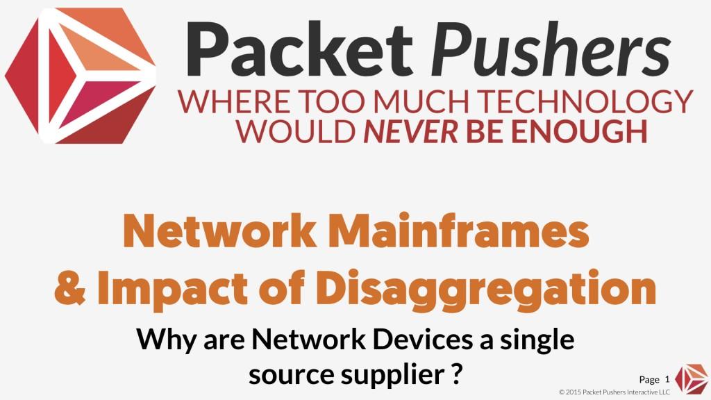 Disaggregation Network Mainframe Title.001