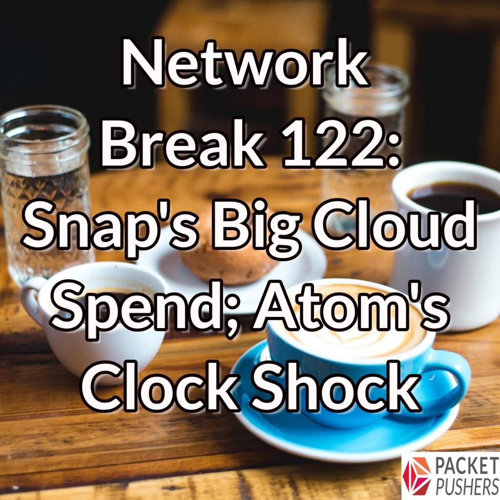 Network Break 122 tag