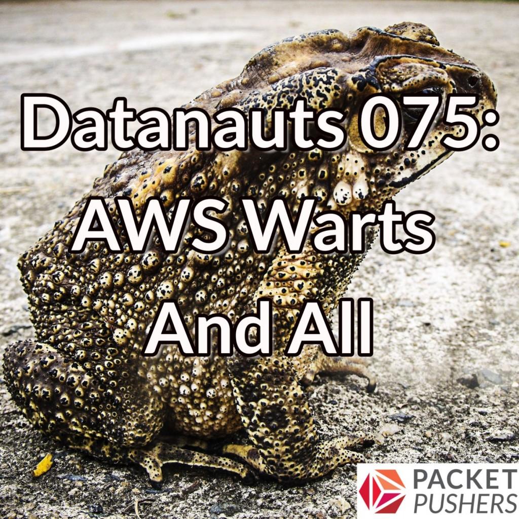 Datanauts 075 tag