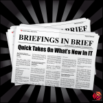 Announcing Briefings In Brief – A New Podcast Channel