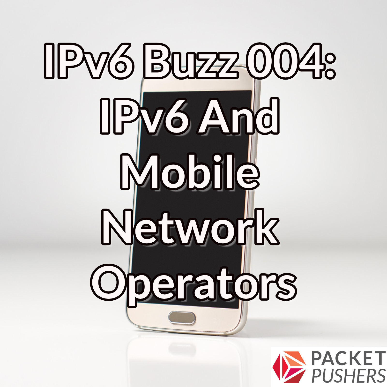 IPv6 and Mobile Network Operators