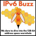 Welcome IPv6 Buzz To The Packet Pushers!